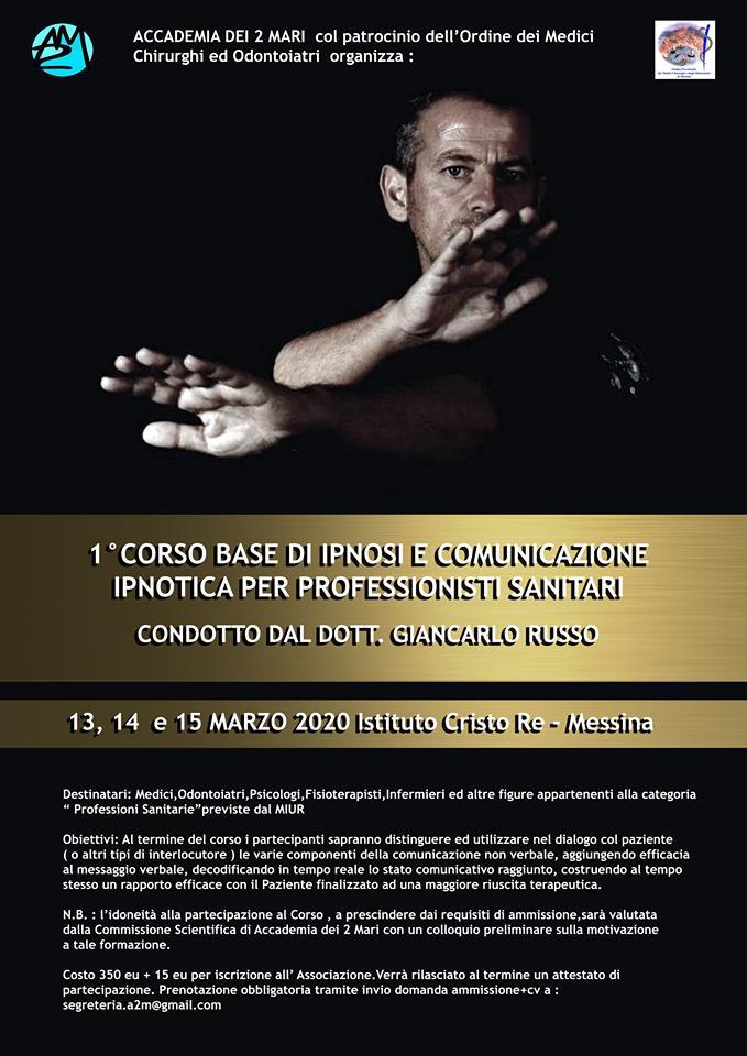 """""""CORSO DI IPNOSI E COMUNICAZIONE IPNOTICA PER PROFESSIONISTI SANITARI""""   Messina 13-15 Marzo 2020, Istituto Cristo Re"""